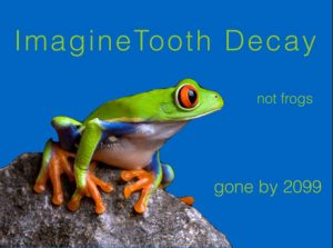Eliminate Tooth Decay